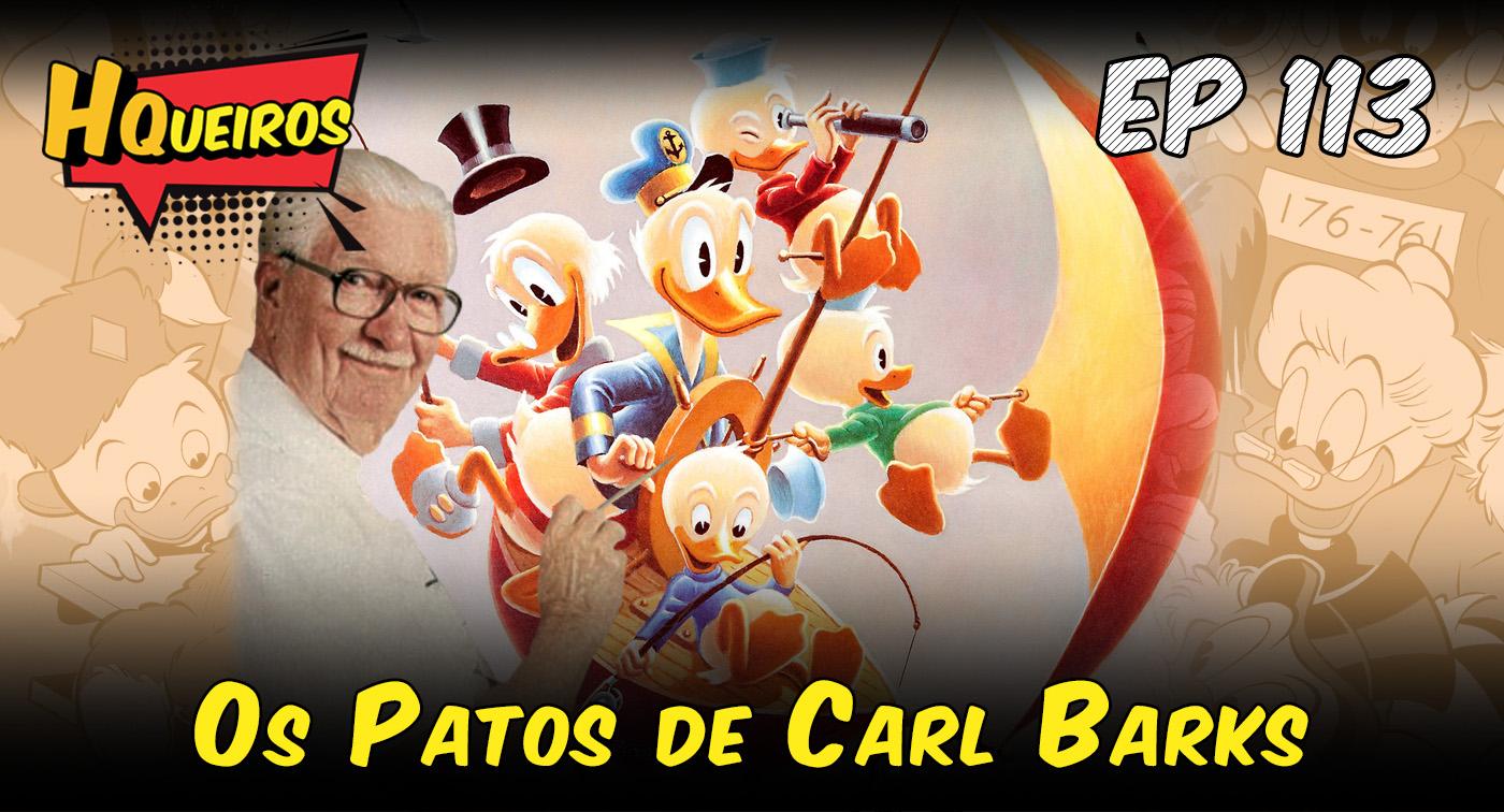 Ep 113 | Os Patos de Carl Barks