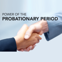 """The Confusion Over What is a """"Probationary Period"""""""