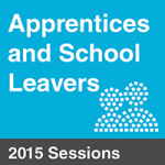 Apprentices and School Leavers Conference 2015