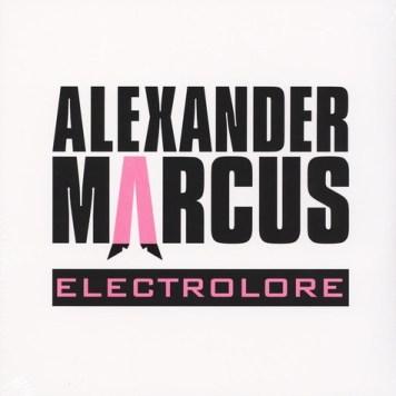 Alexander Marcus - Electrolore