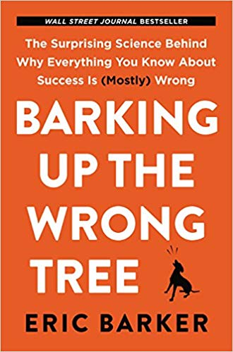HR Books Book review: Barking Up the Wrong Tree: The Surprising Science Behind Why Everything You Know About Success is Wrong