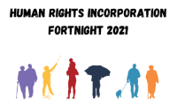Silhouettes of people with words Human Rights Incorporation Fortnight 2021