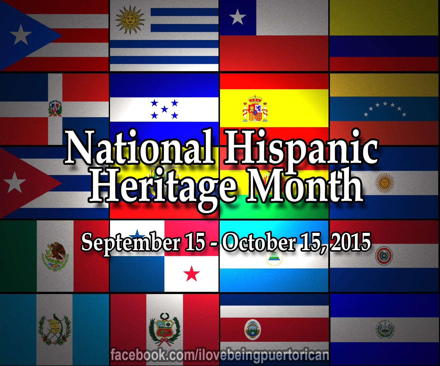 National Hispanic Heritage Month September 15 Through