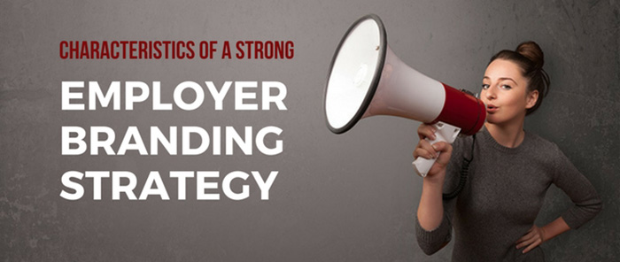 Strong employer branding strategy