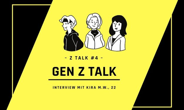 #4 Gen Z talk: Interview mit Kira M.W.