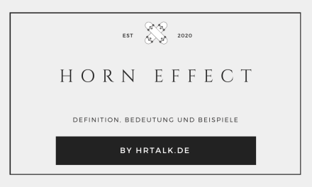 Was ist der Horn Effect?