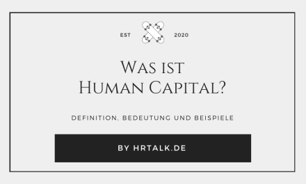 Was ist Human Capital?