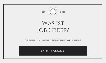 Was ist Job Creep?