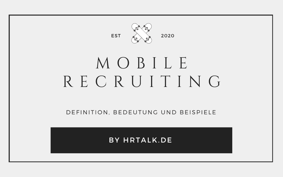 Was ist Mobile Recruiting?