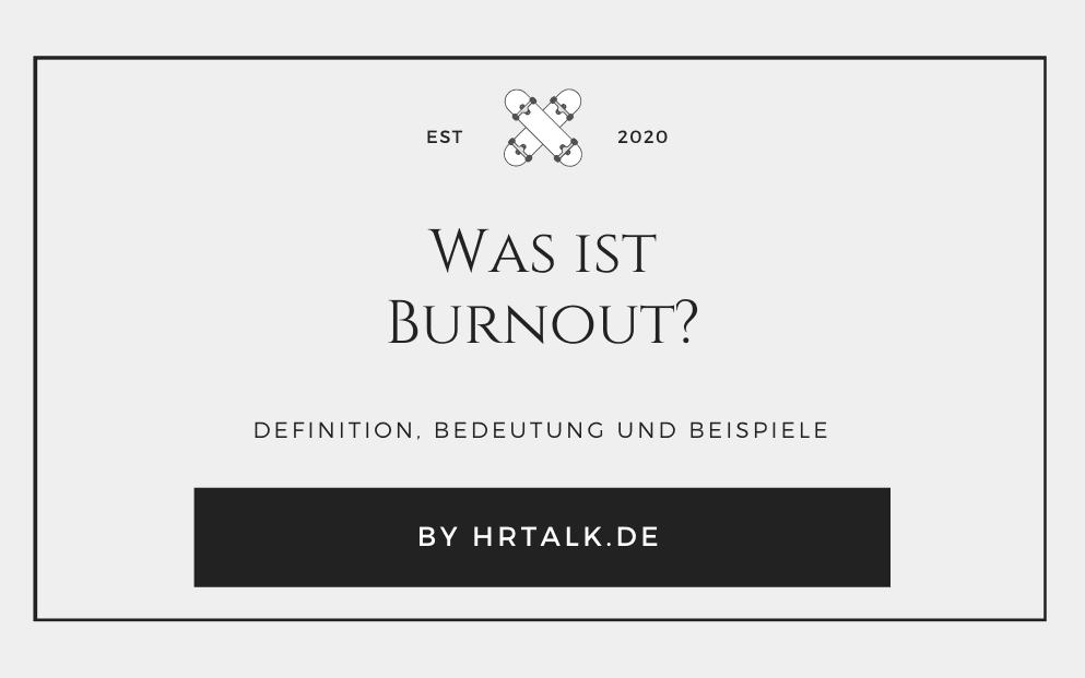 Was ist Burnout?