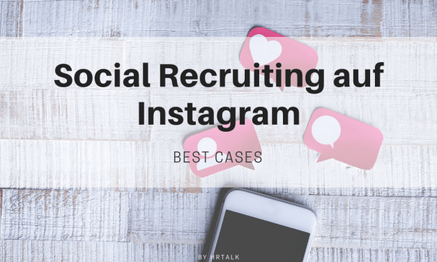 Social Recruiting Instagram – Best Cases Dezember 2020 Edition