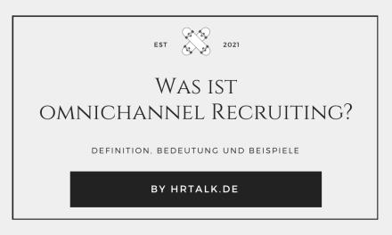 Was ist omnichannel Recruiting