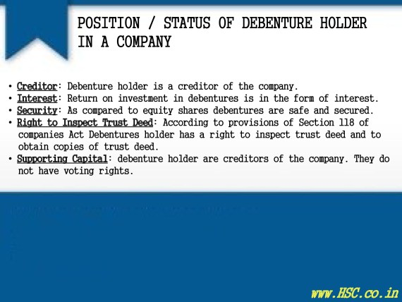 position of debenture holder in a company