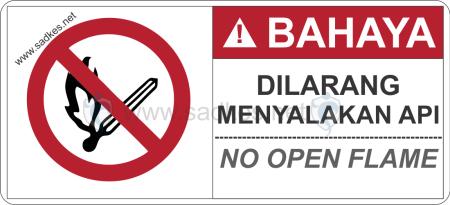 Sign Dilarang Menyalakan Api