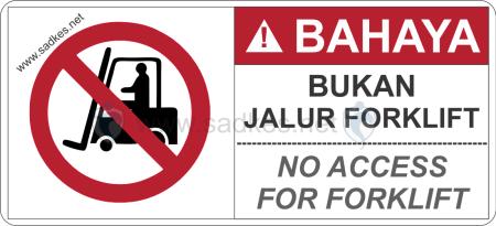 Sign Bukan Jalur Forklift