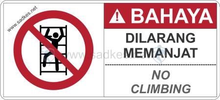 Sign Dilarang Memanjat