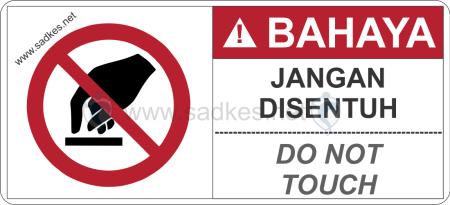 Sign Jangan disentuh