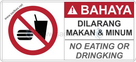 Sign Dilarang Makan & Minum
