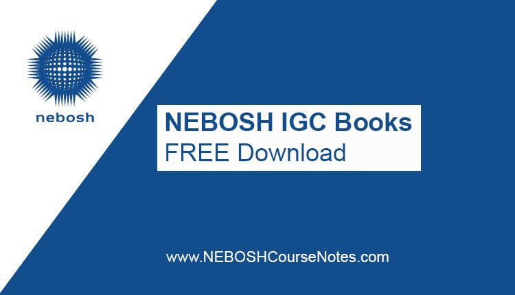 NEBOSH IGC Books PDF
