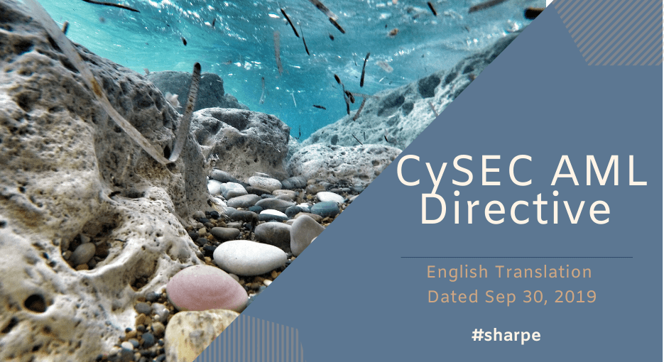 CySEC AML Directive Translated to English - In this post you will find the CySEC AML directive Translated to English