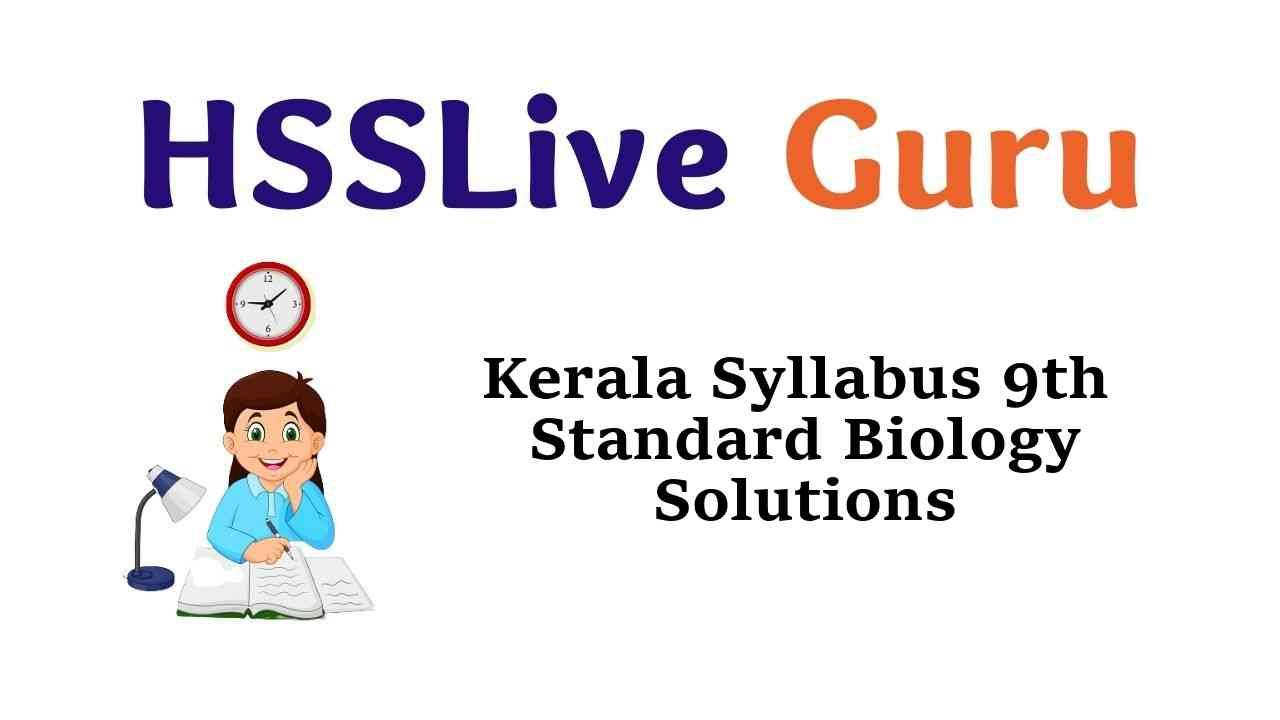Kerala Syllabus 9th Standard Biology Solutions Guide