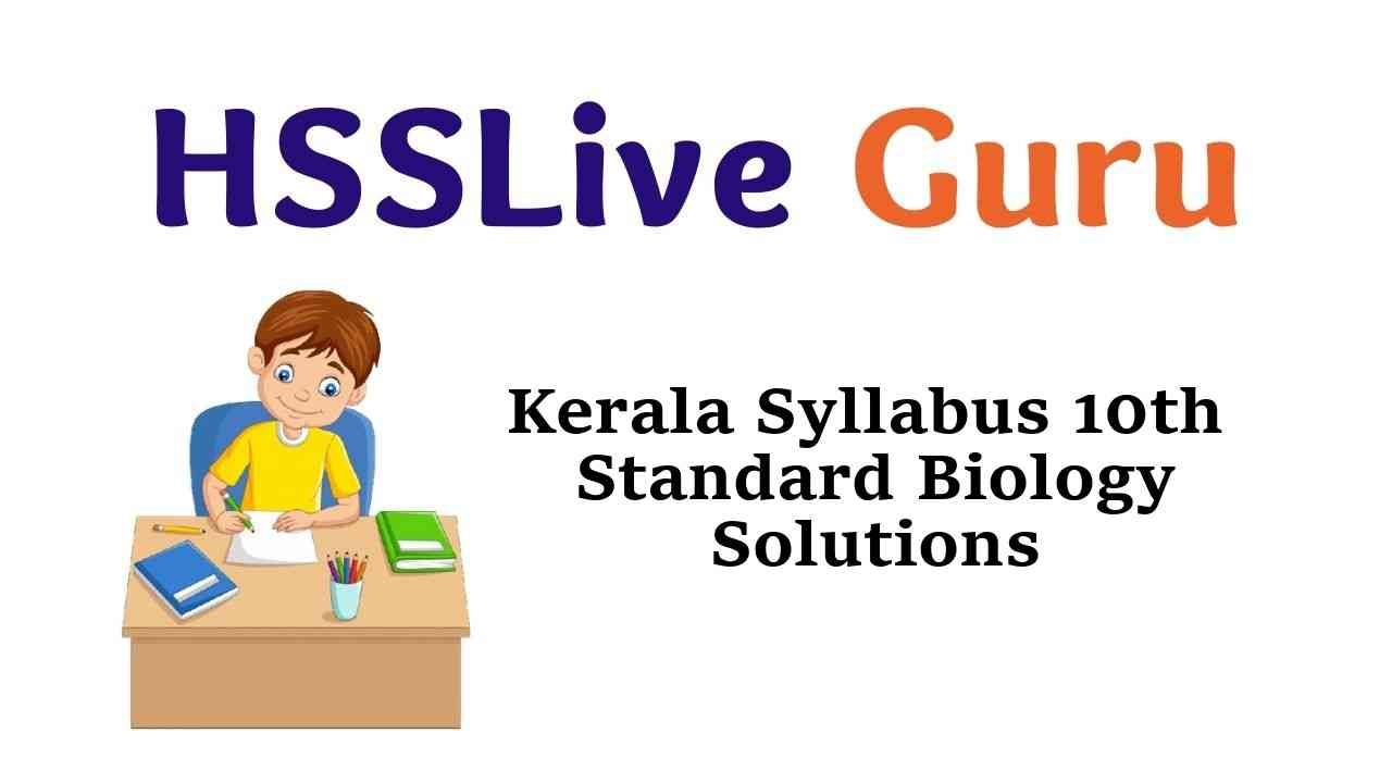 Kerala Syllabus SSLC 10th Standard Biology Notes Solutions Guide