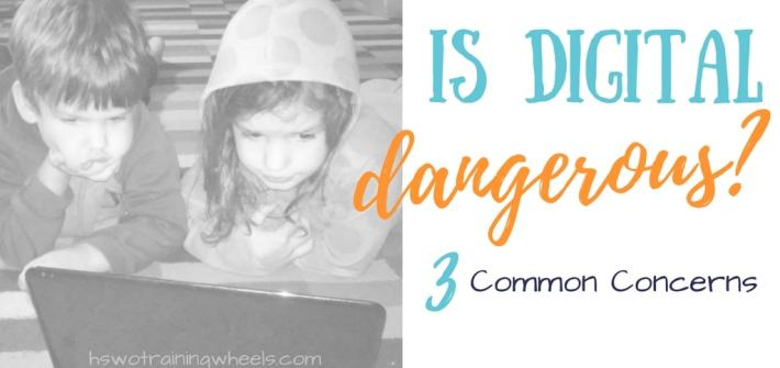 With the rise of the use of digital technology in education come new fears and concerns. Is digital dangerous? Let's apply some common sense.