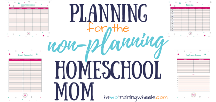 Overwhelmed by the thought of homeschool planning? Here's a simple planning approach for the non-planning homeschool mom, plus free homeschool planner pages!