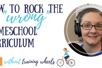 Are you afraid you picked the wrong homeschool curriculum? Or are you paralyzed by indecision, afraid you might pick the wrong one? Here's how to cope.
