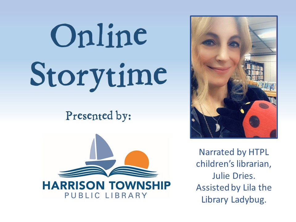Online Storytime Presented by Harrison Township Public Library