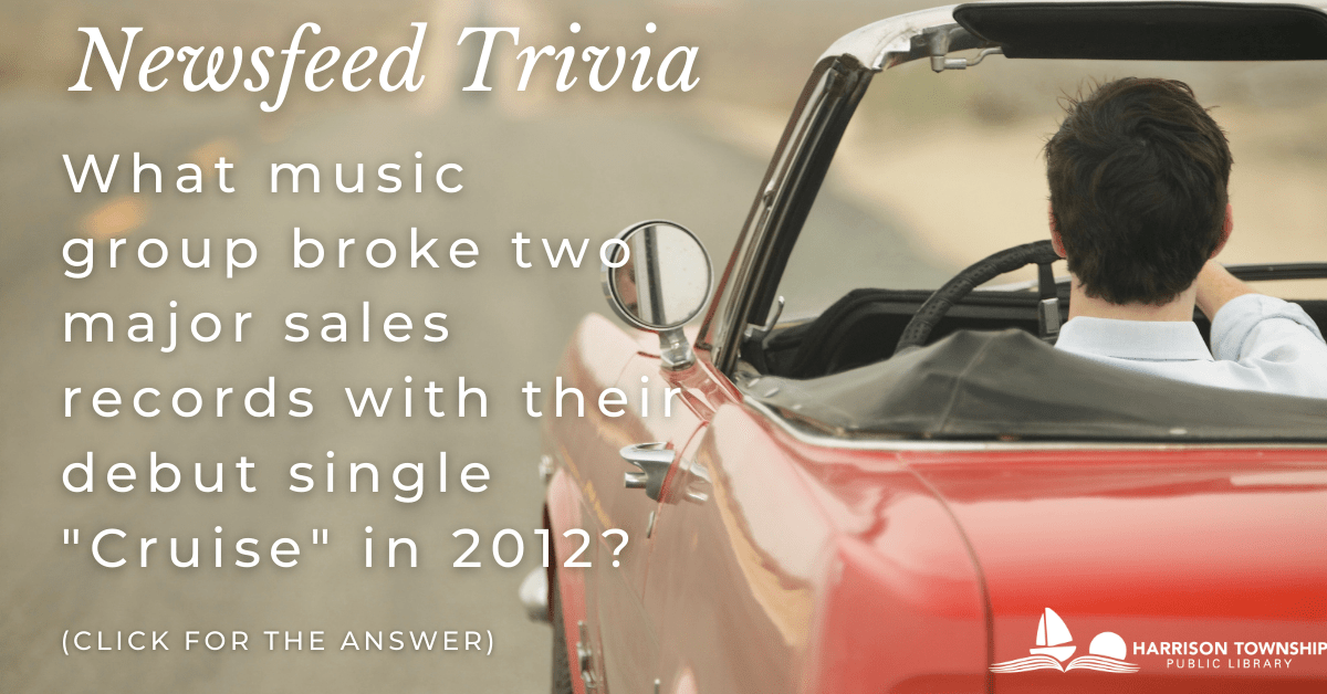 "Newsfeed trivia question: What music group broke two major sales records with their debut single ""Cruise"" in 2012?"