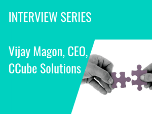 Interview Series: CCube Solutions