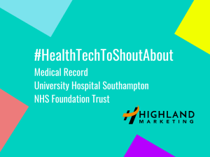 #HealthTechToShoutAbout: My Medical Record, University Hospital Southampton NHS Foundation Trust