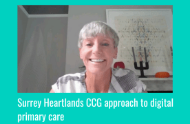 Video: Katherine Church, Chief Digital Officer, from Surrey Heartlands CCG at HTN Digital Primary Care