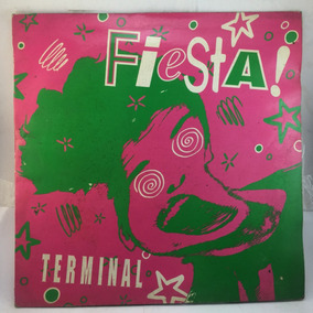 Terminal Fiesta 45rpm Club Mix Dj Jordi Carreras Vinilo Lp