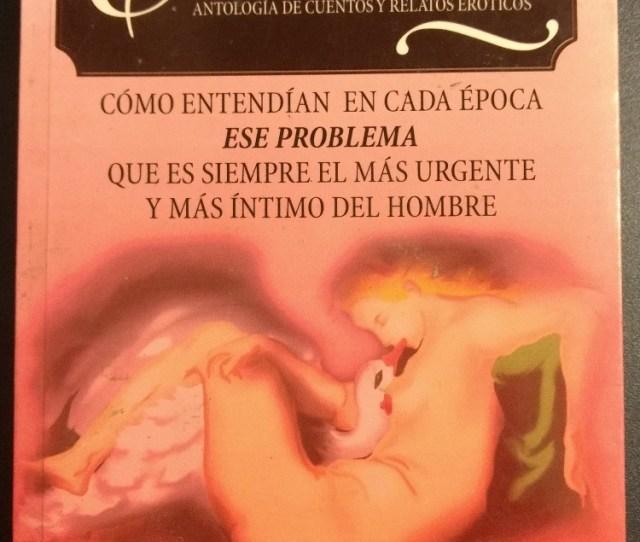 Erotikon Antologia De Cuentos Y Relatos Eroticos 149 00 En Mercado Libre