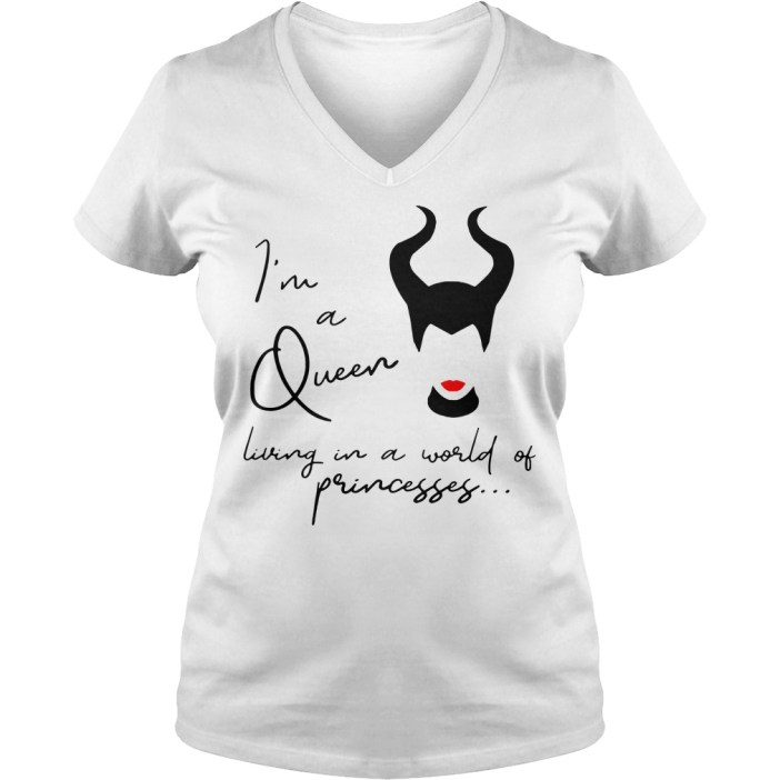 Maleficent I'm a queen living in a world of princesses V-neck t-shirt
