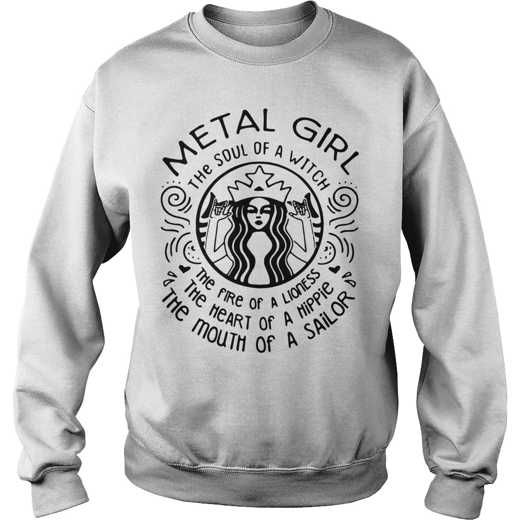 Metal girl he soul of a witch the fire of a lioness the Sweater