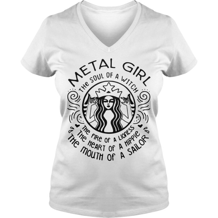 Metal girl he soul of a witch the fire of a lioness the V-neck t-shirt