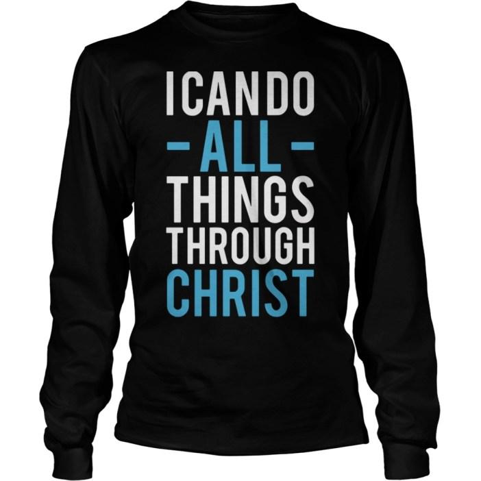 I can do all things through Christ Longsleeve Tee