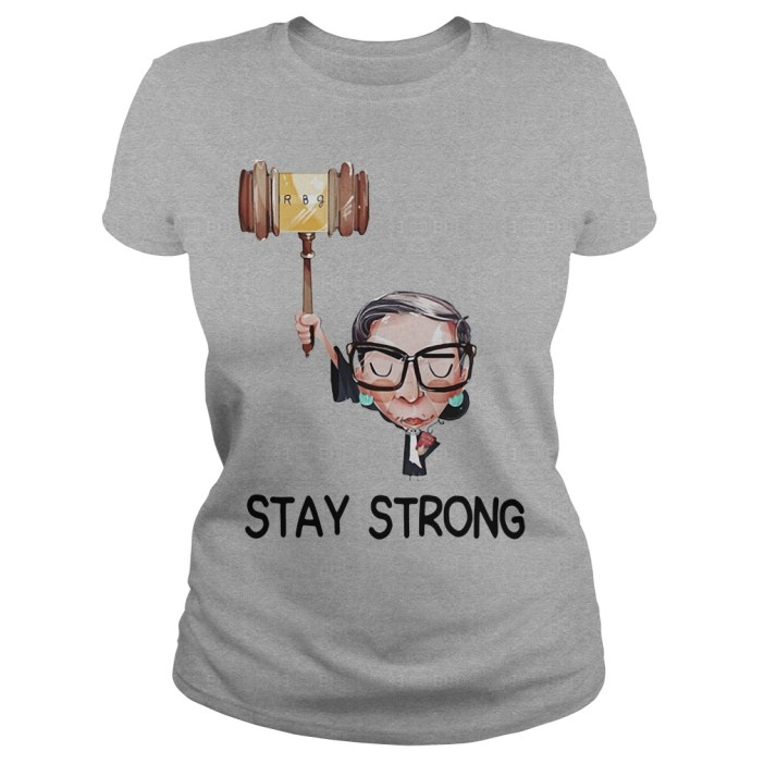 Official Notorious RBG stay strong Ladies tee