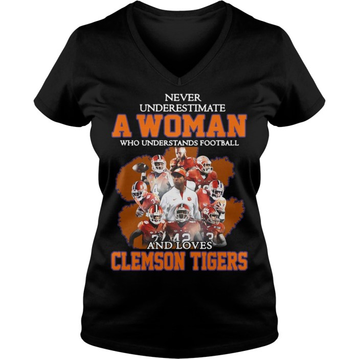 Never underestimate awoman who understands football and loves Clemson Tigers V-neck t-shirt