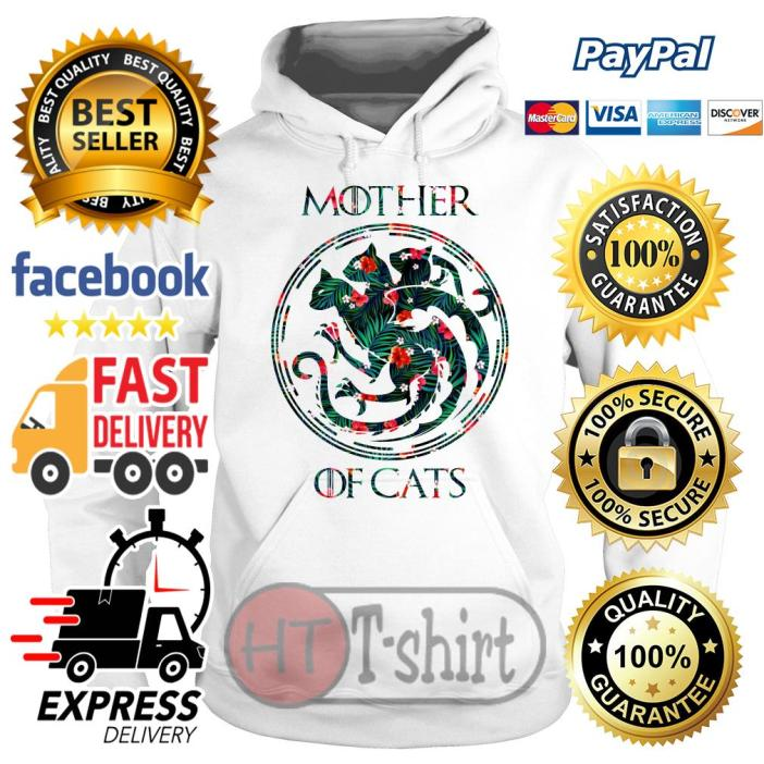 Best Flower mother of cats game of thrones Hoodie