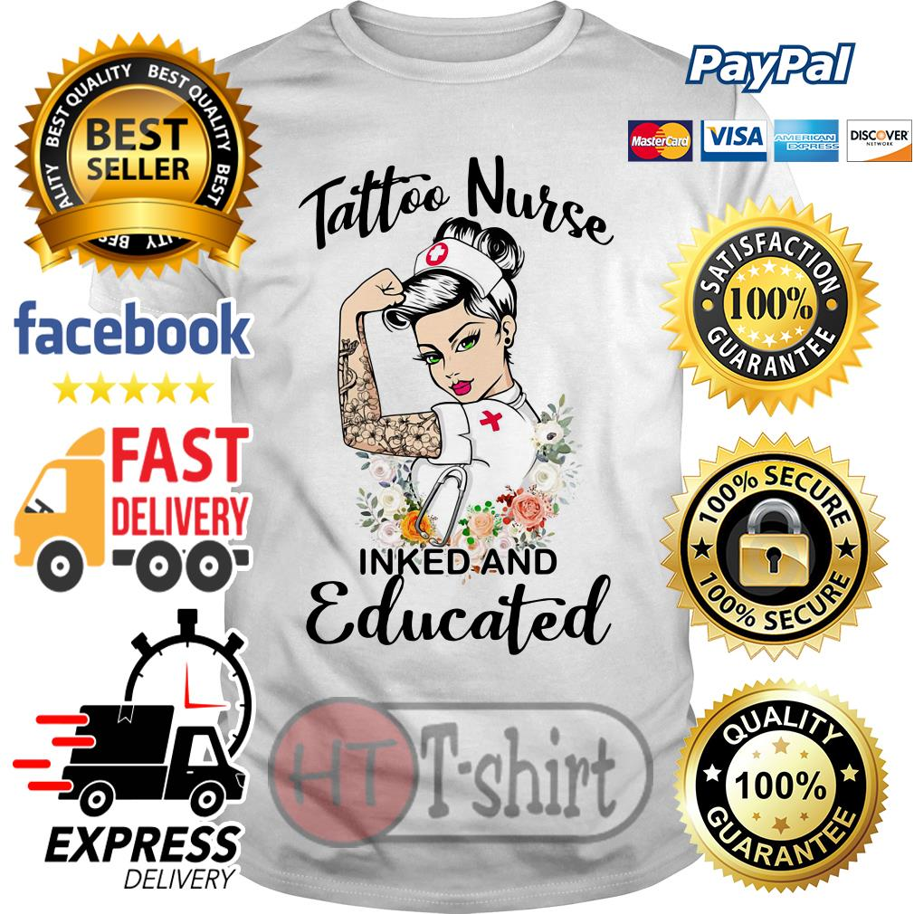 Strong woman tattoo nurse inked and educated shirt