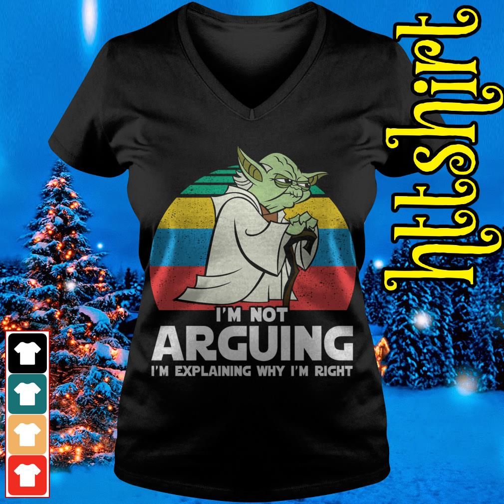 Yoda I'm not arguing I'm explaining why I'm right vintage V-neck t-shirt