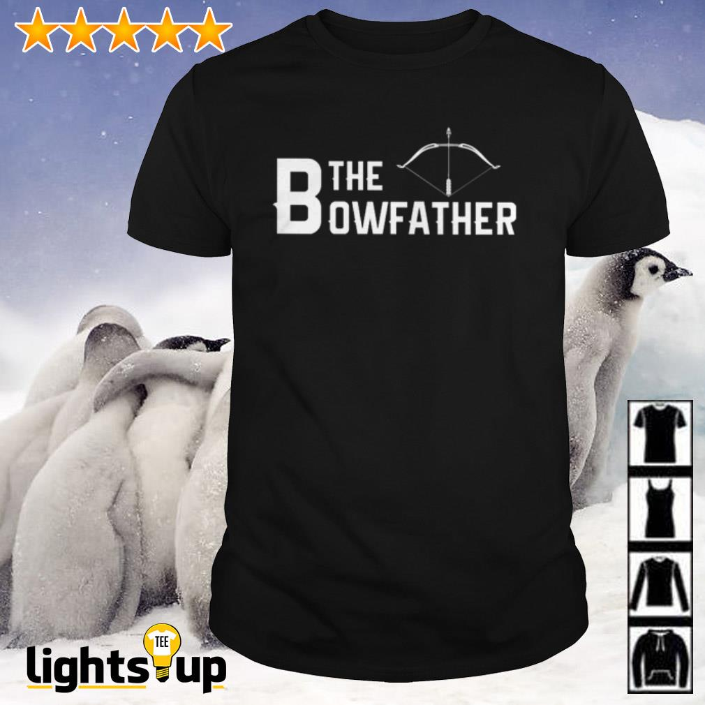 Official The Bowfather shirt