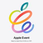 Apple、4月21日午前2時からオンラインイベントを開催