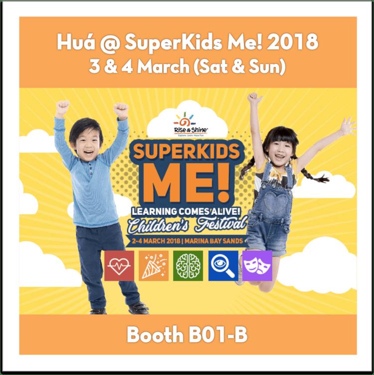 Hua @ SuperKids Me! 2018