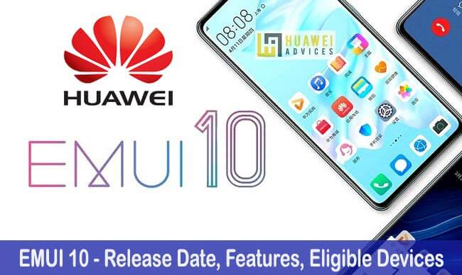 Emui 10 Update For Huawei Honor Release Date Features Eligible Devices Huawei Advices