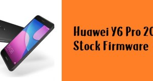 How to Flash Huawei Y6 Pro 2017 Stock Firmware – All Firmwares
